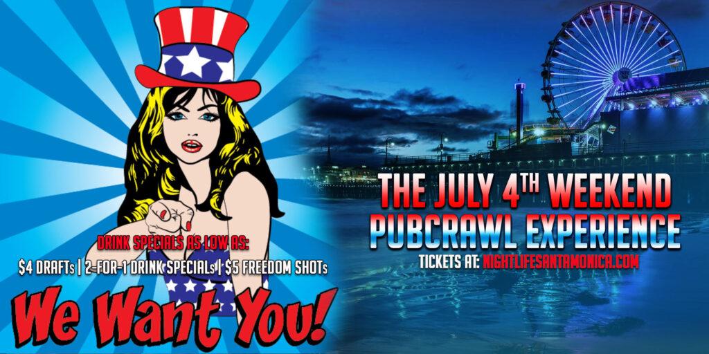 Santa Monica July 4th Weekend Pub Crawl 2021